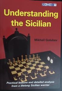 Golubev Understanding the Sicilian 2017